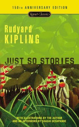 Just So Stories: 100th Anniversary Edition