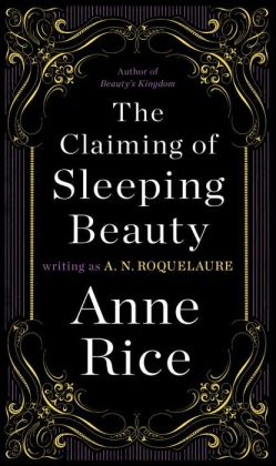 The Claiming of Sleeping Beauty (Sleeping Beauty Series #1)