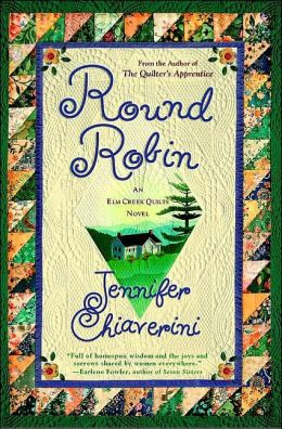 Round Robin (Elm Creek Quilts Series #2)