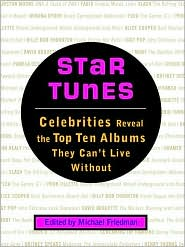 Star Tunes: Celebrities Reveal the Top Ten Albums They Can't Live Without