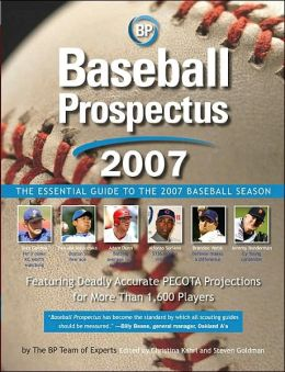 Baseball Prospectus: The Essential Guide to the 2007 Baseball Season