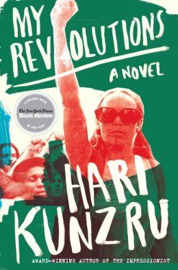 My Revolutions: A Novel