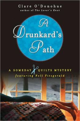 A Drunkard's Path (Someday Quilts Series #2)