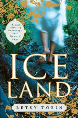 Ice Land: A Novel