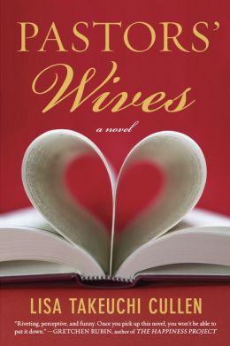 Pastors' Wives: A Novel