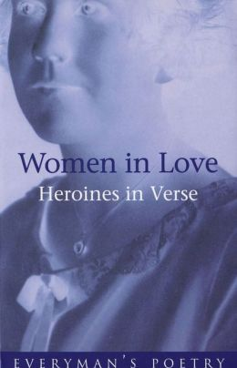 Women in Love Eman Poet Lib #73: Heroines in Verse