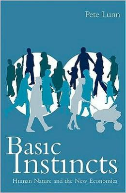 Basic Instincts: Human behaviour and the new economics