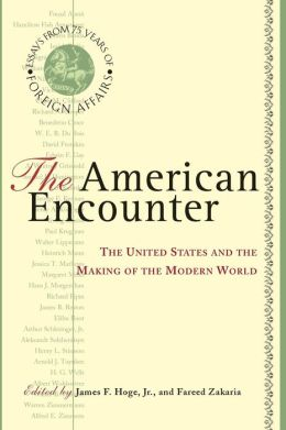 The American Encounter: The United States and the Making of the Modern World