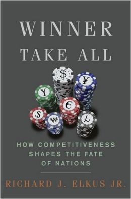 Winner Take All: How Competitiveness Shapes the Fate of Nations