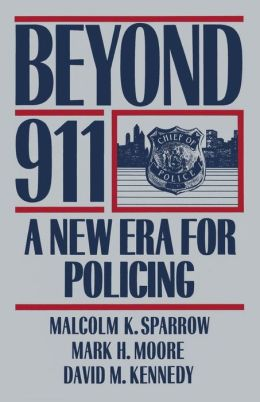 Beyond 911: A New Era for Policing