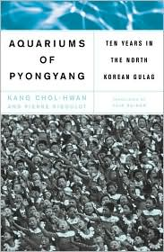 The Aquariums of Pyongyang: Ten Years in a North Korean Gulag