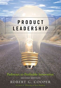 Product Leadership: Pathways to Profitable Innovation