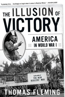 Illusion of Victory: Americans in World War I