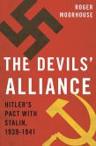 Book Cover Image. Title: The Devils' Alliance:  Hitler's Pact with Stalin, 1939-1941, Author: Roger Moorhouse