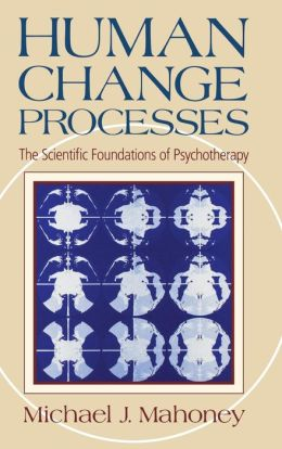 Human Change Processes: The Scientific Foundation of Psychotherapy