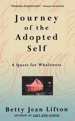 Journey of the Adopted Self: A Quest for Wholeness
