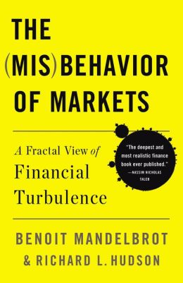 The (Mis)behavior of Markets: A Fractual View of Risk, Ruin, and Reward