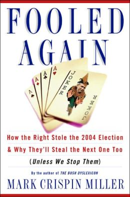 Fooled Again: On the 2004 Election