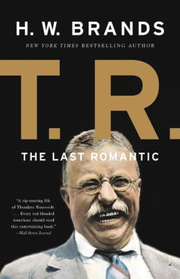 T. R.: The Last Romantic