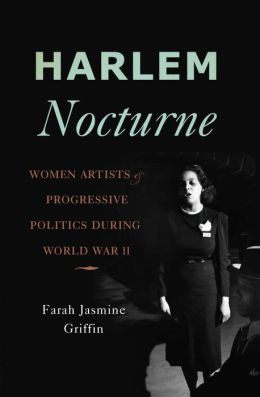 Harlem Nocturne: Women Artists and Progressive Politics During World War II