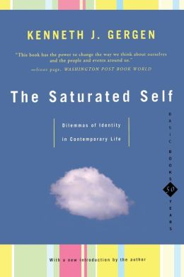 The Saturated Self: Delimmas of Identity in Contemporary Life