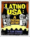 Latino U. S. A.: A Cartoon History