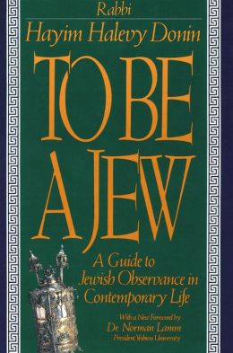 To Be a Jew: A Guide to Jewish Observance