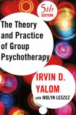 Book Cover Image. Title: The Theory and Practice of Group Psychotherapy, Author: Irvin D. Yalom