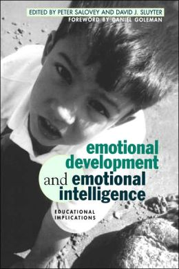 Emotional Development and Emotional Intelligence: Educational Implications