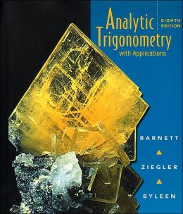 Analytic Trigonometry: with Applications