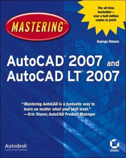 Mastering AutoCAD 2007 and AutoCAD LT2007