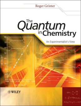 The Quantum in Chemistry - An Experimentalist's View