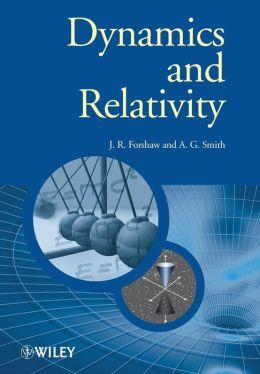 Dynamics and Relativity