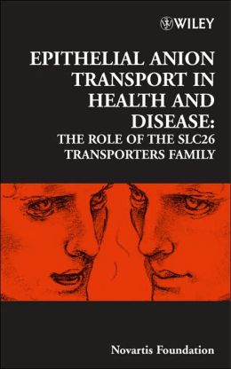 Epithelial Anion Transport in Health and Disease: The Role of the SLC26 Transporters Family