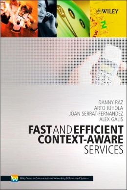 Fast and Effcient Context-Aware Services