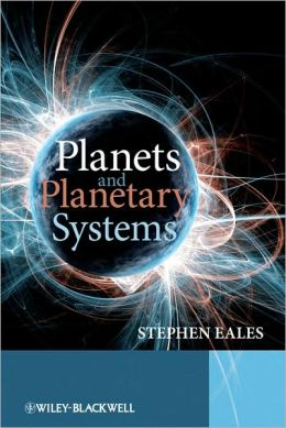 Planets and Planetary Systems