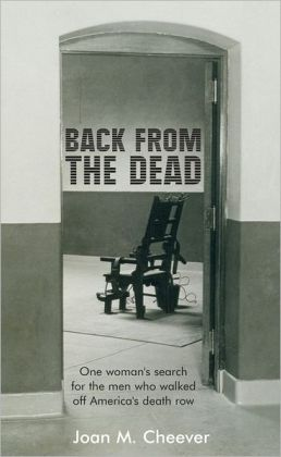 Back from the Dead: On the Trail of the Winners of America's Death Row Lottery
