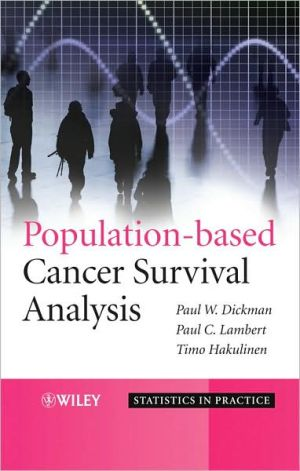 Population-based Cancer Survival Analysis / Edition 1