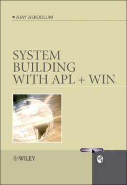 System Building with APL + WIN