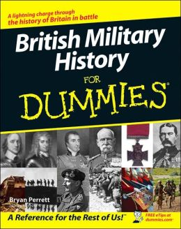 British Military History For Dummies