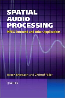Spatial Audio Processing:: MPEG Surround and Other Applications
