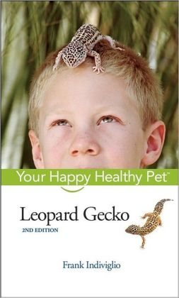 Leopard Gecko: Your Happy Healthy Pet