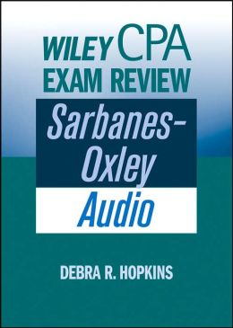 Wiley CPA Examination Review, Sarbanes-Oxley Audio