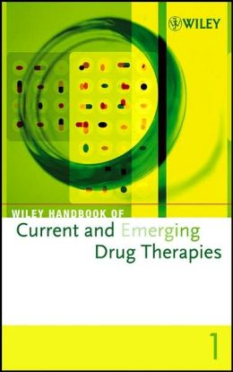 Wiley Handbook of Current and Emerging Drug Therapies, 4 Volume Set