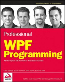 Professional WPF Programming: .NET Development with the Windows Presentation Foundation