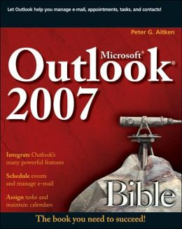 Microsoft Outlook 2007 Bible