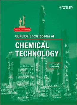 Encyclopedia of Chemical Technology, Concise