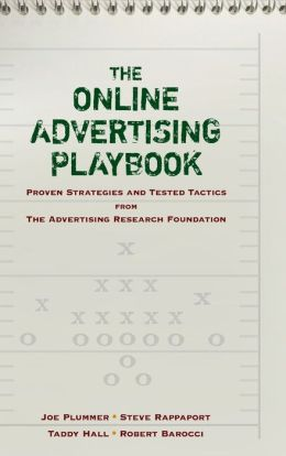 The Online Advertising Playbook: Proven Strategies and Tested Tactics from the Advertising Research Foundation
