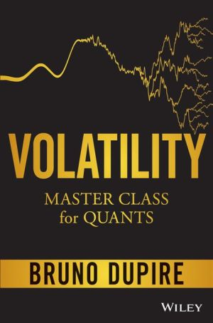 Volatility Master Class for Quants