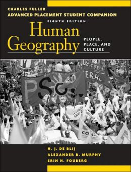 Advanced Placement Student Companion to Accompany Human Geography: People, Place, and Culture